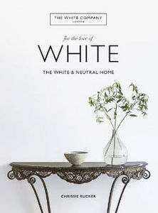 OCTOPUS Publishing - for the love of white - Livre De Décoration