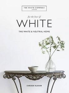 OCTOPUS Publishing - for the love of white - Livre De Décoration