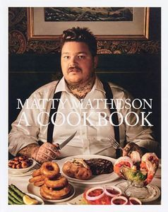 Abrams - matty matheson - Recipe Book