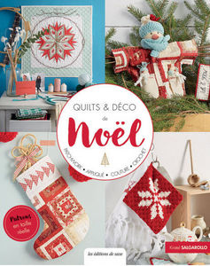 LES EDITIONS DE SAXE - quilts & deco de noël - Decoration Book