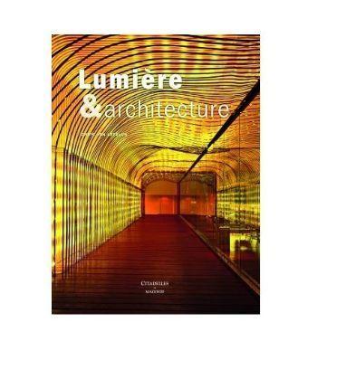 Editions Citadelles Et Mazenod - Libro sulla decorazione-Editions Citadelles Et Mazenod-Lumière et architecture